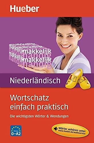 9783195096140: Wortschatz einfach praktisch - Niederländisch: Die wichtigsten Wörter & Wendungen