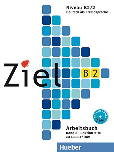 9783195116749: Ziel: B2 Arbeitsbuch Band 2 mit Lerner CD-Rom