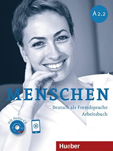 Menschen Sechsbandige Ausgabe: Arbeitsbuch A2.2 MIT Audio-CD: Breitsameter, Anna and