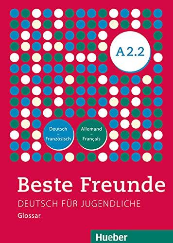 9783195210522: Beste Freunde A2/2. Glossar Deutsch-Französisch - Allemand-Français: Deutsch für Jugendliche. Deutsch als Fremdsprache