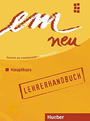 9783195216951: Em Neu 2008 Hauptkurs. Lehrerhandbuch