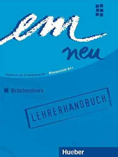 9783195216968: EM NEU 2008 BRÜCKENK.Lehrerh. (prof.)