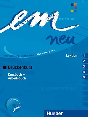 9783195416962: em neu. Ausgabe in drei Bänden. Deutsch als Fremdsprache: em neu 2008 Brückenkurs Kursbuch, Arbeitsbuch , Lektion 1 - 5 mit Arbeitsbuch-Audio-CD: ... B1. Ein Lehrwerk im Baukastensystem