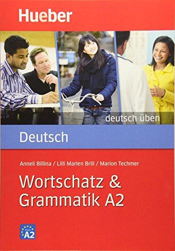9783195574938: Dt. Ueben. Wortschatz & Grammatik A2