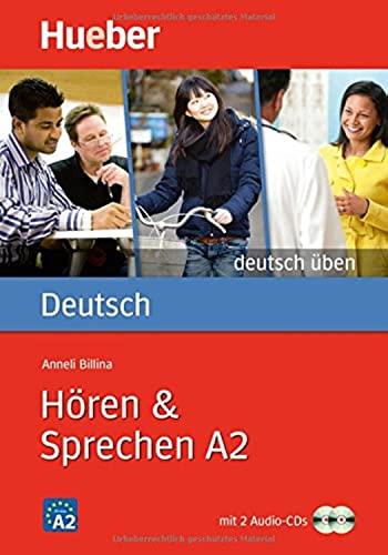 Deutsch Uben: Horen & Sprechen A2 -: Billina, Anneli
