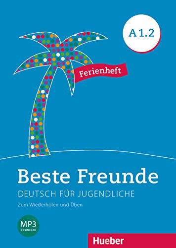 9783195810517: Beste Freunde. Deutsch für Jugendliche. A1.2. Ferienheft. Ediz. internazionale. Per la Scuola media. Con File audio per il download