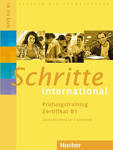 9783195918565: Schritte International: Prufungstraining Zertifikat B1 (German Edition)
