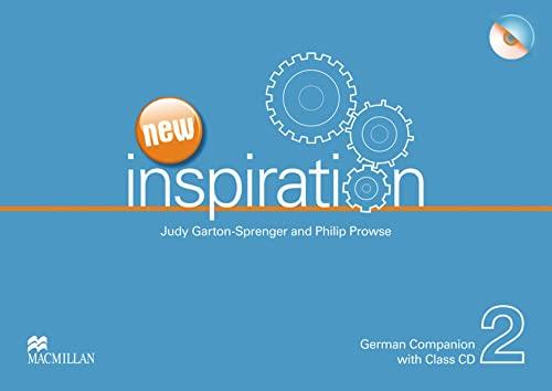 New Inspiration Level 2 Companion English-German: Judy Garton-Sprenger, Philip