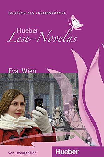 Hueber Lese-Novelas: EVA, Wien - Leseheft (Paperback): Thomas Silvin