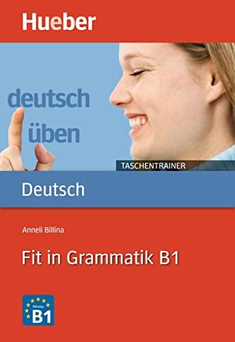 9783196074932: Deutsch uben - Taschentrainer: Fit in Grammatik B1