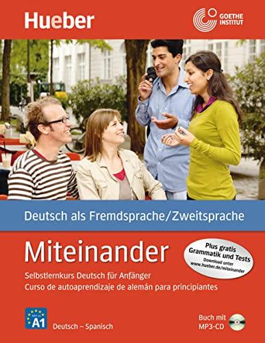 Miteinander. Curso de autoaprendizaje de alemán para principiantes. Spanische Ausgabe - Buch...