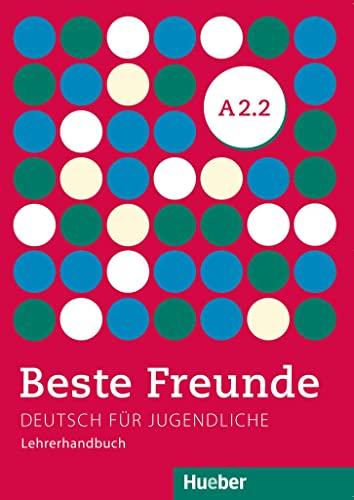 9783196210521: Beste Freunde: Lehrerhandbuch A2.2
