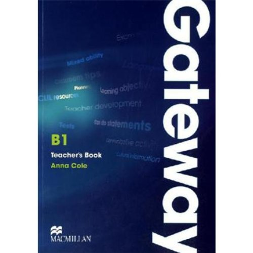 9783196529289: Macmillan Gateway B1. Teacher's Book + Test CD Pack