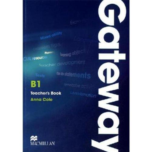 9783196529289: Macmillan Gateway B1. Teacher's Book + Test CD Pack