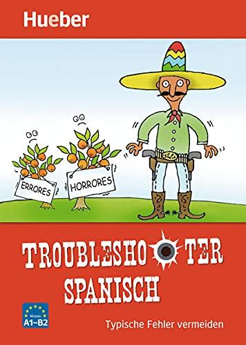 9783196579185: Troubleshooter Spanisch: Typische Fehler vermeiden