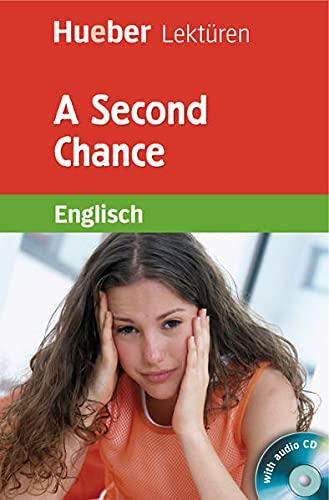 9783196629606: A Second Chance. Lektüre und Audio-CD: Lektüre und Audio-CD. Stufe 5. 8. Klasse