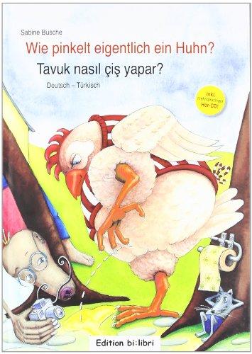 9783196695946: Wie pinkelt eigentlich ein Huhn? Kinderbuch Deutsch-Türkisch