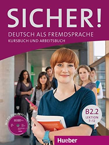 9783197012070: Sicher! in Teilbanden: Kurs- und Arbeitsbuch B2.2 Lektion 7-12 mit Audio-CD zu