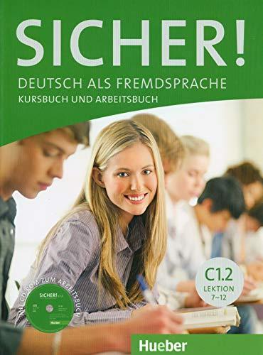 Sicher! in Teilbanden: Kurs- Und Arbeitsbuch C1: Frauke van der