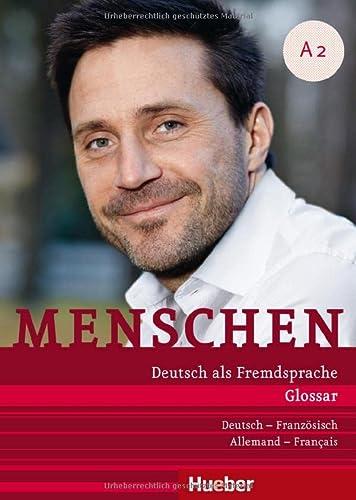 9783197019024: Menschen A2. Glossar plus Deutsch-Französisch - Allemand-Français: Deutsch als Fremdsprache