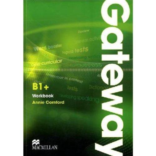 9783197029283: Macmillan Gateway B1+. Workbook