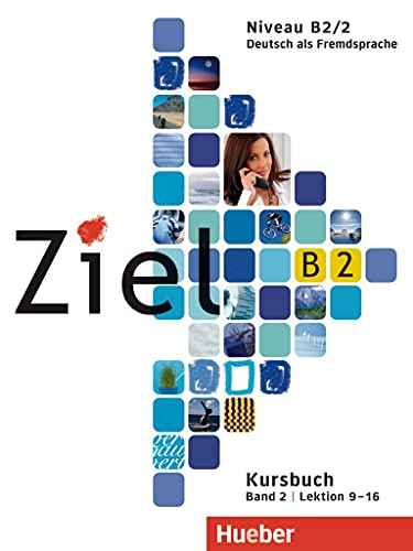 9783197116747: Ziel: B2 Paket - Kursbuch Und Arbeitsbuch 2 MIT Lerner Audio-CD/CD-Rom (German Edition)