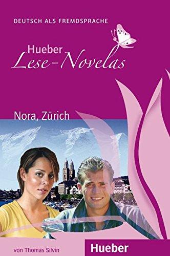 LESE-NOVELAS.A1.Nora, Zuerich.Libro+CD: Thomas Silvin
