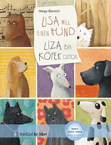 9783197395944: Lisa will einen Hund Deutsch-Türkisch