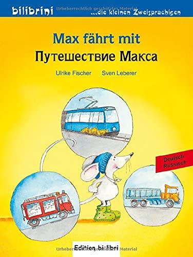 9783197795959: Max fährt mit. Deutsch-Russisch: Kinderbuch Deutsch-Russisch