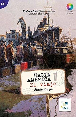 9783198045015: Hacia América 1: El viaje. Lektüre + Audio-CD: Nivel A1
