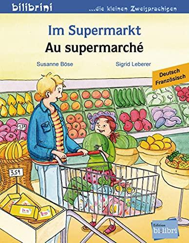 9783198095966: Im Supermarkt. Kinderbuch Deutsch-Französisch
