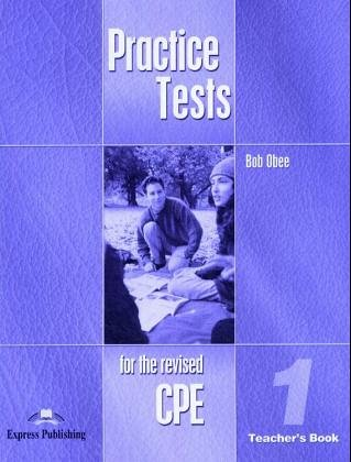 9783198129036: Practice Tests for the revised CPE 1. Teacher's Book
