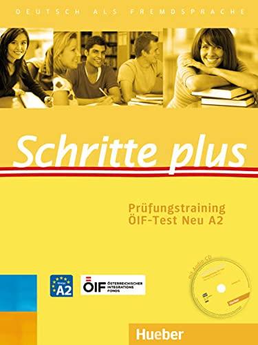 9783198219140: Schritte plus Prüfungstraining Österreich. ÖIF-Test Neu A2 mit Audio-CD