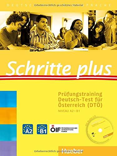 9783198219164: Schritte plus: Deutsch als Fremdsprache / Prüfungstraining Deutsch-Test für Österreich (DTÖ) mit Audio-CD