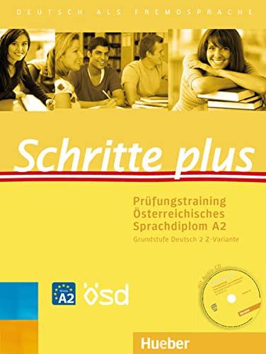 9783198519141: Schritte plus. Prüfungstraining Österreichisches Sprachdiplom A2  Grundstufe Deutsch 2 Z-Variante mit Audio-CD: Deutsch als Fremdsprache