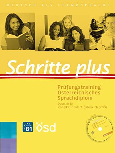 9783198519165: Schritte plus. Prüfungstraining Österreichisches Sprachdiplom Deutsch B1 ZDÖ: Deutsch als Fremdsprache
