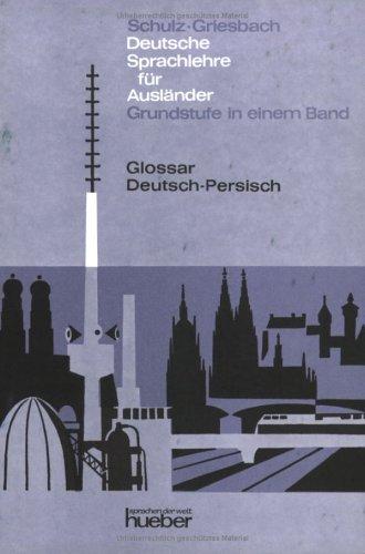 9783198610060: Deutsche Sprachlehre für Ausländer, Grundstufe in 1 Bd., Glossar Deutsch-Persisch