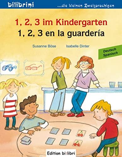 9783198695944: 1, 2, 3 im Kindergarten. Kinderbuch Deutsch-Spanisch