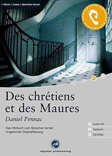 9783198924600: Des chrétiens et des Maures: Das Hörbuch zum Sprachen lernen. Niveau B1