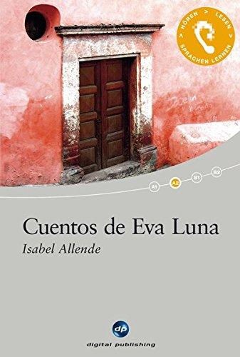 9783198924853: Cuentos de Eva Luna: Das Hörbuch zum Sprachen lernen - Ausgewählte Kurzgeschichten. Niveau A2