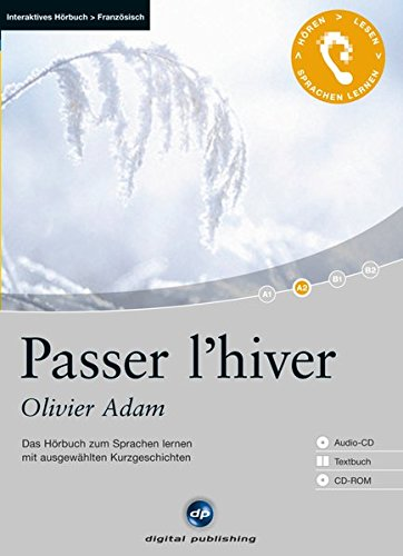 9783198925041: Passer l' hiver, 1 Audio-CD + 1 CD-ROM + Textbuch