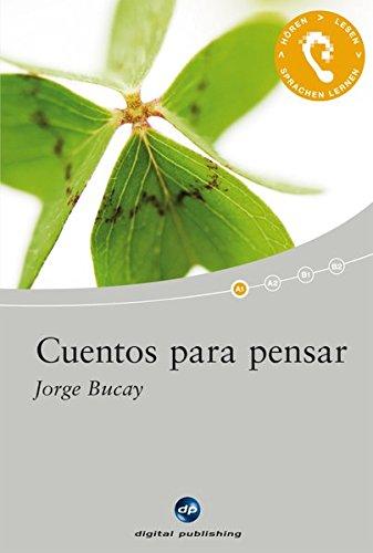 9783198925096: Cuentos para pensar: Das Hörbuch zum Sprachen lernen mit ausgewählten Kurzgeschichten. Niveau A1