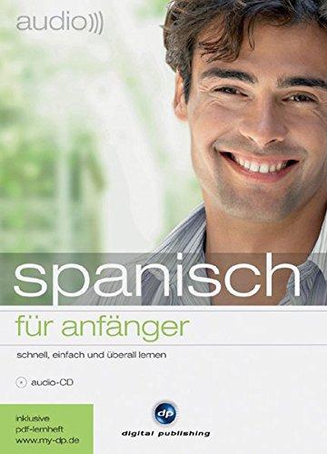 9783198925416: audio spanisch - für Anfänger: Schnell und unkompliziert Spanisch lernen