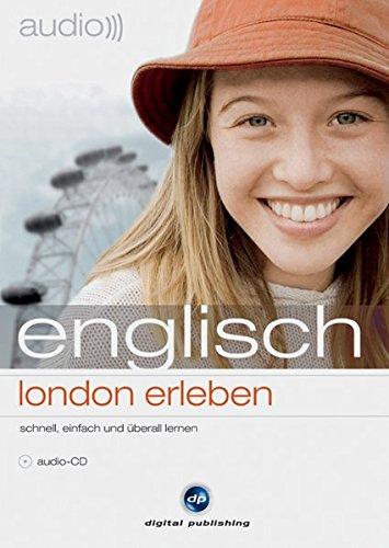 9783198925713: audio englisch - London erleben: Sprachkurs und Reiseführer in einem