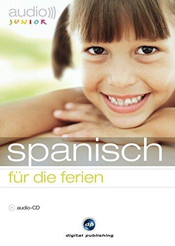 9783198926000: audio junior spanisch - für die ferien: Eine spannende Sprachreise für Kinder