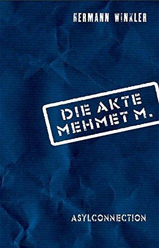 9783200002883: Asylconnection. Die Akte Mehmet M