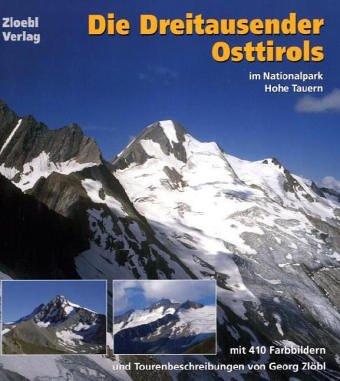 9783200004283: Die Dreitausender Osttirols: Im Nationalpark Hohe Tauern