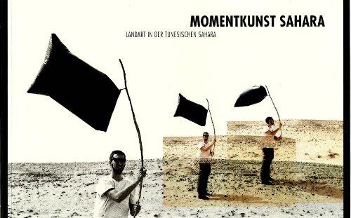 Momentkunst Sahara: Landart Projekt