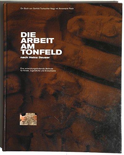 9783200005563: Arbeit am Tonfeld: Eine entwicklungsfördernde Methode nach Heinz Deuser (Livre en allemand)