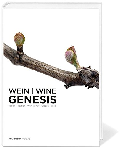 9783200015388: Wein /Wine Genesis: Reben - Trauben - Wein /Vines - Grapes - Wine